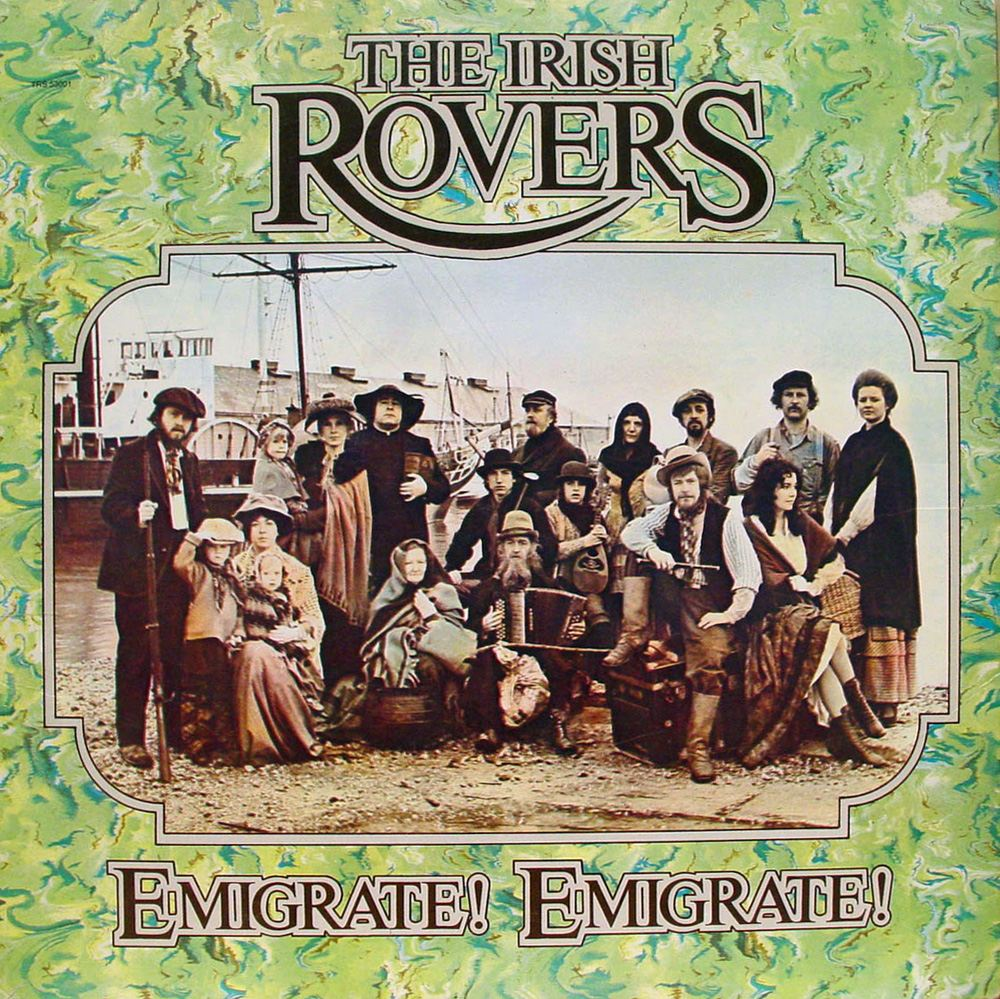 The Irish Rovers - Emigrate Emigrate