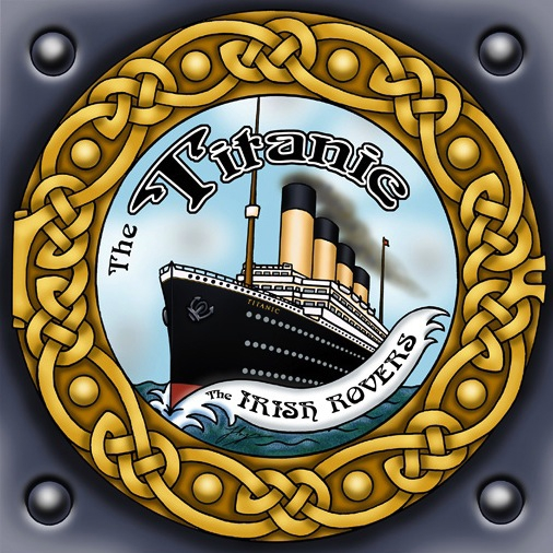 The Irish Rovers album cover - The Titanic